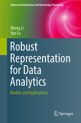 Robust Representation for Data Analytics Models and Applications