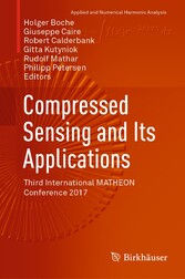 Compressed Sensing and Its Applications Third International MATHEON Conference 2017