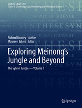 Exploring Meinong's Jungle and Beyond The Sylvan Jungle - Volume 1