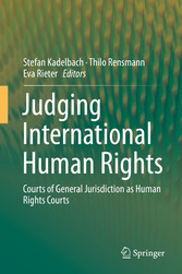 Judging International Human Rights Courts of General Jurisdiction as Human Rights Courts