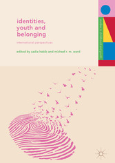 Identities, Youth and Belonging International Perspectives