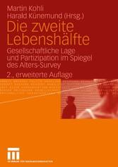 Die zweite Lebenshälfte Gesellschaftliche Lage und Partizipation im Spiegel des Alters-Survey