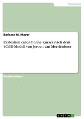 Evaluation eines Online-Kurses nach dem 4C/ID-Modell von Jeroen van Merriënboer