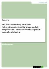 Der Zusammenhang zwischen Selbstwirksamkeitserfahrungen und der Mitgliedschaft in Schülervertretungen an deutschen Schulen