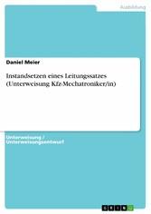Instandsetzen eines Leitungssatzes (Unterweisung Kfz-Mechatroniker/in)