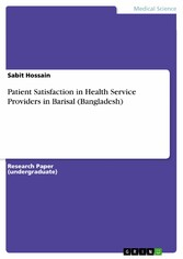 Patient Satisfaction in Health Service Providers in Barisal (Bangladesh)
