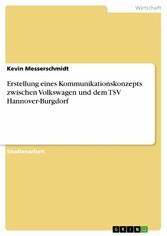 Erstellung eines Kommunikationskonzepts zwischen Volkswagen und dem TSV Hannover-Burgdorf