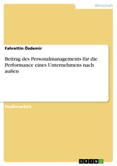 Beitrag des Personalmanagements für die Performance eines Unternehmens nach außen