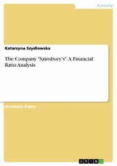 The Company 'Sainsbury's'. A Financial Ratio Analysis