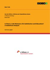 Is There a Link Between Life Satisfaction and Education? A Statistical Analysis