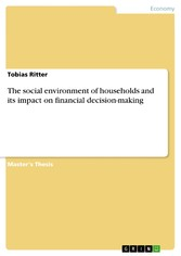 The social environment of households and its impact on financial decision-making