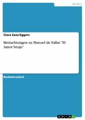 Betrachtungen zu Manuel de Fallas 'El Amor brujo'