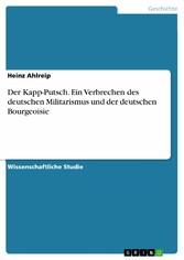 Der Kapp-Putsch. Ein Verbrechen des deutschen Militarismus und der deutschen Bourgeoisie