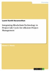 Integrating Blockchain Technology in Project Life Cycle for efficient Project Management