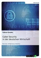 Cyber Security in der deutschen Wirtschaft