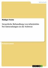 Steuerliche Behandlung von Arbeitslohn bei Entsendungen in die Schweiz