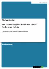 Die Darstellung der Scholaren in der Authentica Habita Quorum scientia mundus illuminatur