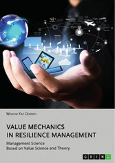 Value Mechanics in Resilience Management Management Science Based on Value Science and Theory