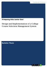 Design and Implementation of a College Course Selection Management System