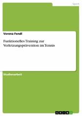 Funktionelles Training zur Verletzungsprävention im Tennis