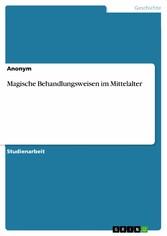 Magische Behandlungsweisen im Mittelalter