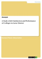 A Study of Job Satisfaction and Performance of Colleges in Latur District