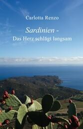 Sardinien - Das Herz schlägt langsam