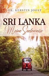 Sri Lanka - Meine Seelenreise