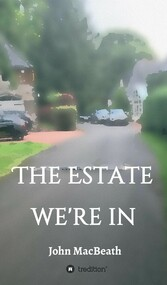 The estate we're in