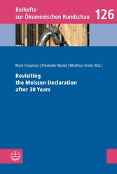 Revisiting the Meissen Declaration after 30 Years