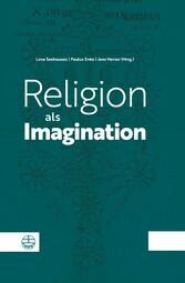 Religion als Imagination