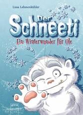 Der Schneeti Ein Winterwunder für Ole