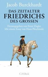 Das Zeitalter Friedrichs des Großen