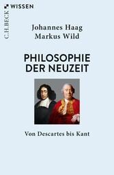 Philosophie der Neuzeit Von Descartes bis Kant