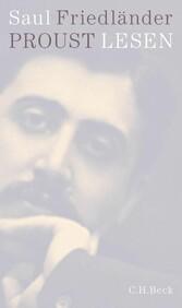 Proust lesen Ein Essay