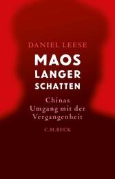 Maos langer Schatten Chinas Umgang mit der Vergangenheit