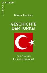 Geschichte der Türkei Von Atatürk bis zur Gegenwart