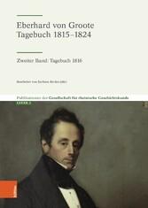 Eberhard von Groote: Tagebuch 1815-1824 Zweiter Band: Tagebuch 1816