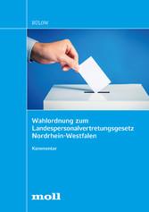 Wahlordnung zum Landespersonalvertretungsgesetz Nordrhein-Westfalen Kommentar