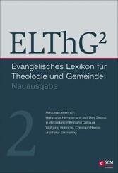 ELThG² - Band 2 Evangelisches Lexikon für Theologie und Gemeinde, Neuausgabe, Band 2