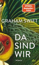 Da sind wir Der neue Roman des Man-Booker-Preisträgers