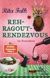 Rehragout-Rendezvous Der elfte Fall für den Eberhofer, Ein Provinzkrimi