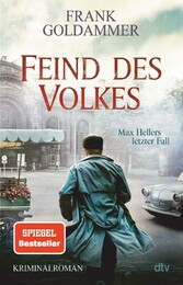 Feind des Volkes Max Hellers letzter Fall