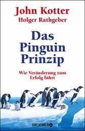 Das Pinguin-Prinzip Wie Veränderung zum Erfolg führt
