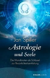 Astrologie und Seele Die Mondknoten als Schlüssel zur Persönlichkeitsentfaltung