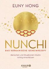Nunchi - Das koreanische Geheimrezept Menschen und Situationen intuitiv richtig einschätzen