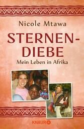 Sternendiebe Mein Leben in Afrika