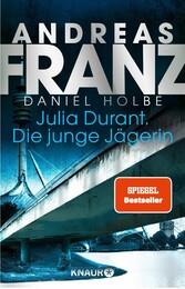 Julia Durant. Die junge Jägerin Kriminalroman