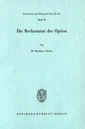 Die Rechtsnatur der Option.