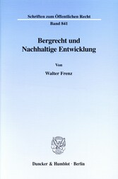 Bergrecht und Nachhaltige Entwicklung.